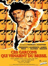 Affiche du film Ces Garçons qui venaient du Brésil