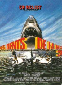 Les Dents de la Mer 3 affiche film française